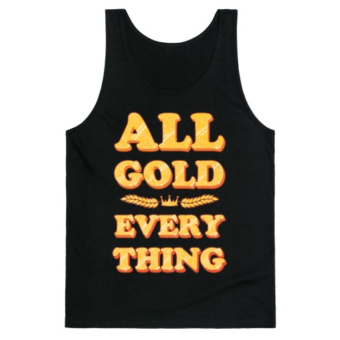 All Gold Everything (vintage) Tank Top