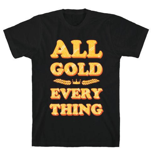 All Gold Everything (vintage) Mens T-Shirt