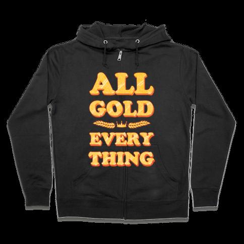 All Gold Everything (vintage) Zip Hoodie