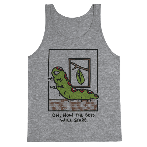 Oh, How The Boys Will Stare Tank Top