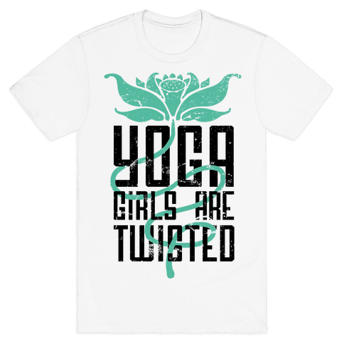 Yoga Girls Are Twisted Mens T-Shirt