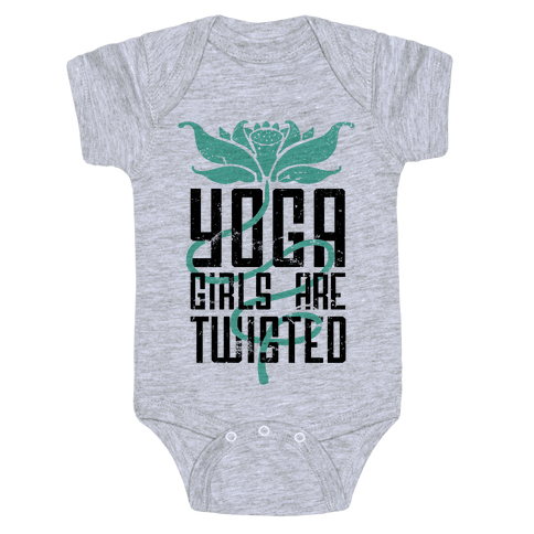 Yoga Girls Are Twisted Baby Onesy