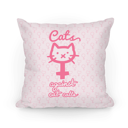Cats Against Cat Calls Pillow