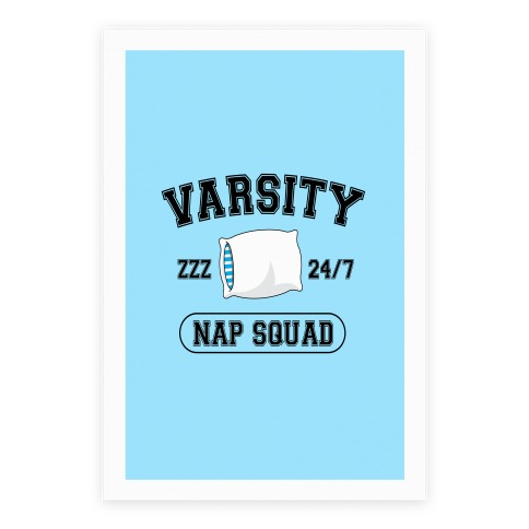 Varsity Nap Squad Poster