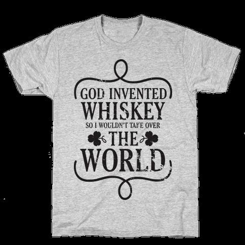 God Invented Whiskey