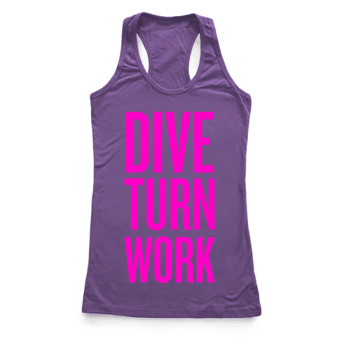 Dive Turn Work Racerback Tank Top