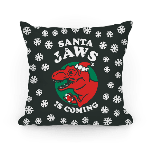 Santa Jaws Is Coming (T-Rex) Pillow