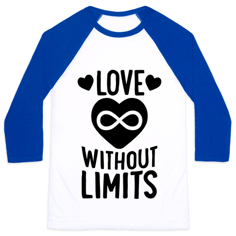 Love Without Limits Baseball Tee