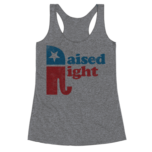 RAISED RIGHT (VINTAGE) Racerback Tank Top