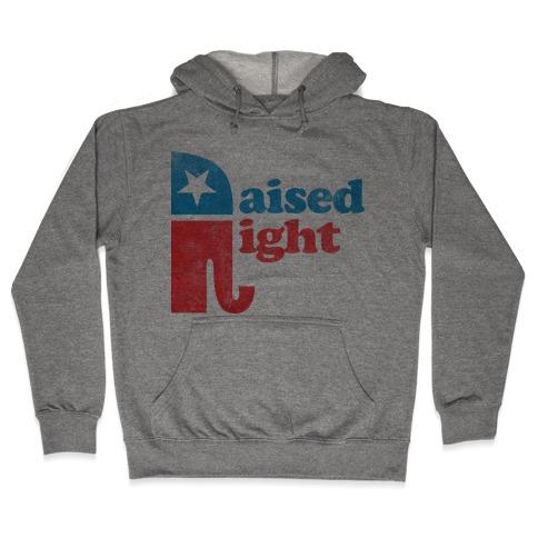 RAISED RIGHT (VINTAGE) Hooded Sweatshirt