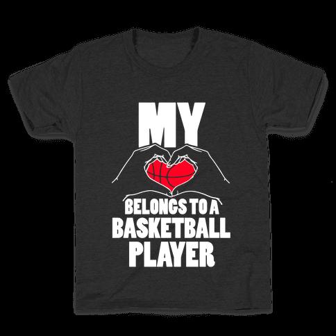 My Heart Belongs To A Basketball Player Kids T-Shirt