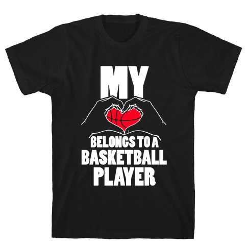 My Heart Belongs To A Basketball Player Mens T-Shirt