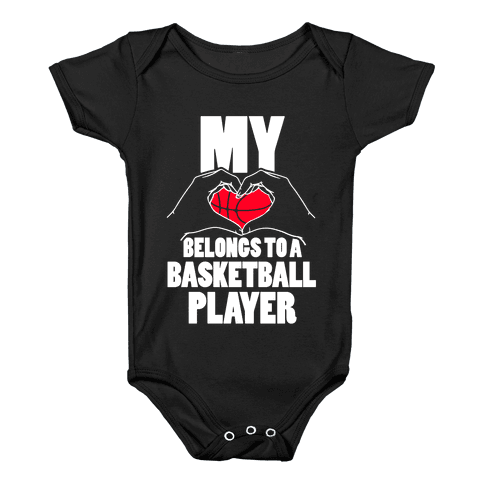 My Heart Belongs To A Basketball Player Baby Onesy