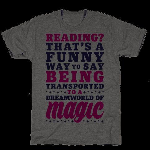 Reading? You Mean Dreamworld Of Magic