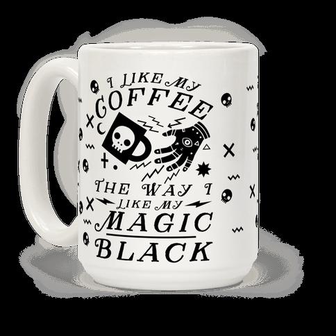 mug15oz whi z1 t i like my coffee the way i like my magic black My Peesmells Like Coffee