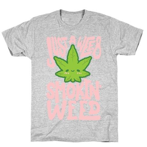 Just A Weeb Smokin' Weed T-Shirt