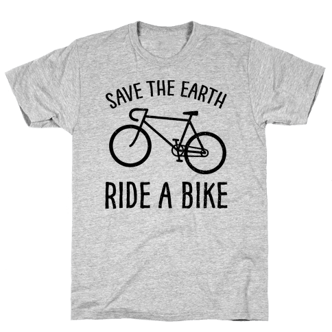 Save The Earth Ride A Bike Mens T-Shirt