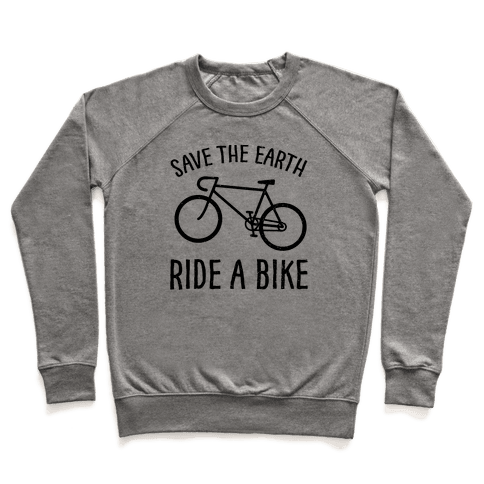 Save The Earth Ride A Bike Pullover