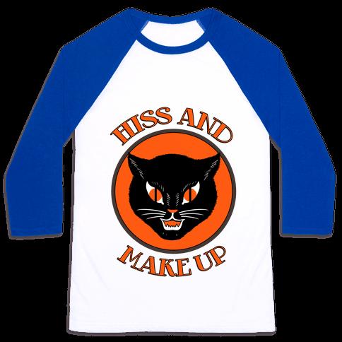 Hiss and Make Up Baseball Tee