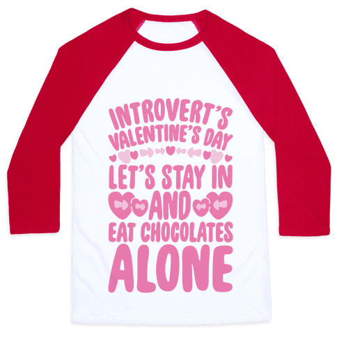 Introverted Valentine Baseball Tee