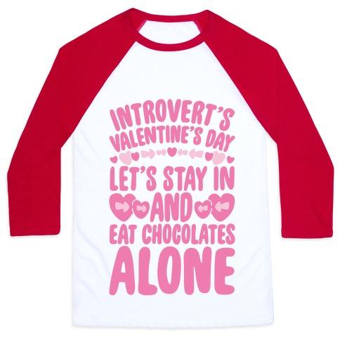 Introverted Valentine Baseball Tee