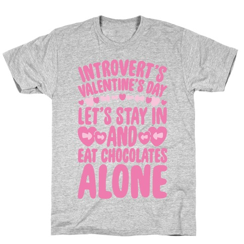 Introverted Valentine T-Shirt