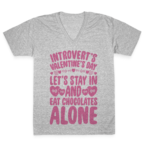 Introverted Valentine V-Neck Tee Shirt