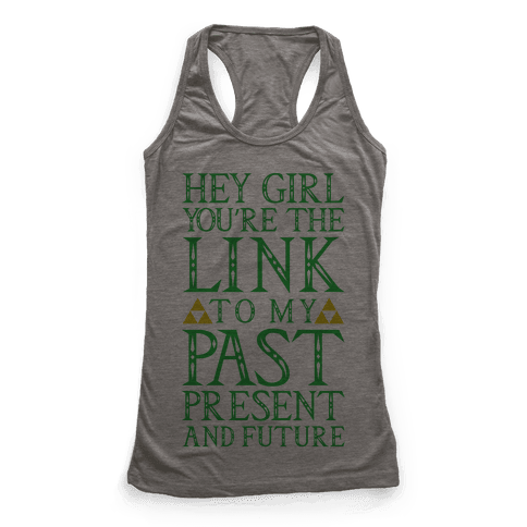 You're the Link to my Past Racerback Tank Top