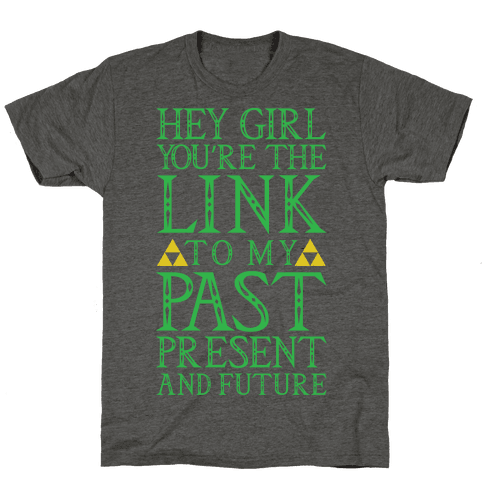 You're the Link to my Past Mens T-Shirt