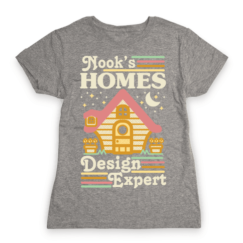 Nook's Homes Design Expert Womens T-Shirt