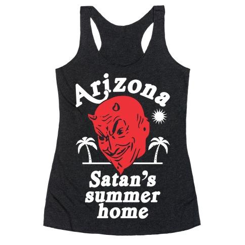 Arizona - Satan's Summer Home Racerback Tank Top