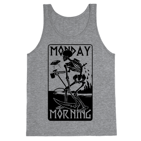 Monday Morning Death Tank Top