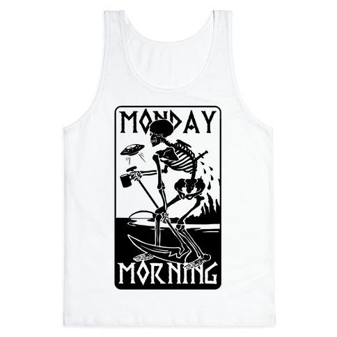 Monday Morning Death Tank Top