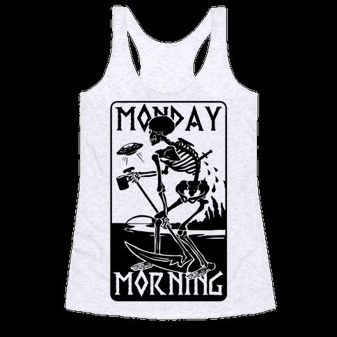 Monday Morning Death Racerback Tank Top