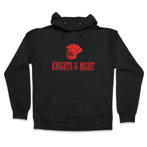 Knights of the Night Hooded Sweatshirt