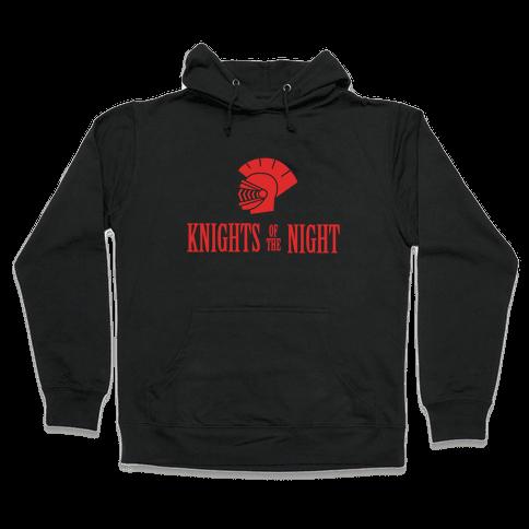 Knights of the Night Hooded Sweatshirt