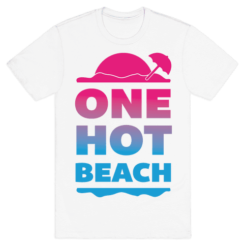 One Hot Beach Mens T-Shirt