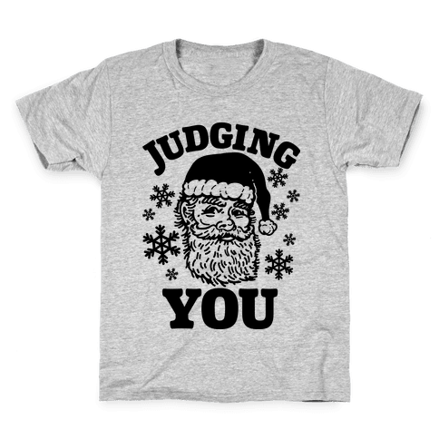 Judging You Santa Kids T-Shirt