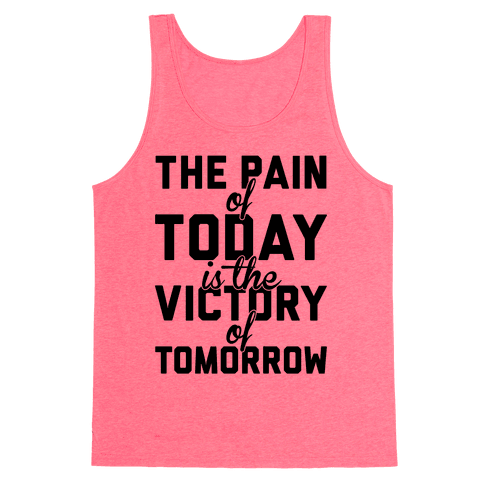 Pain And Victory Tank Top