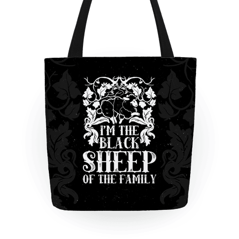 I'm The Black Sheep Of The Family Tote