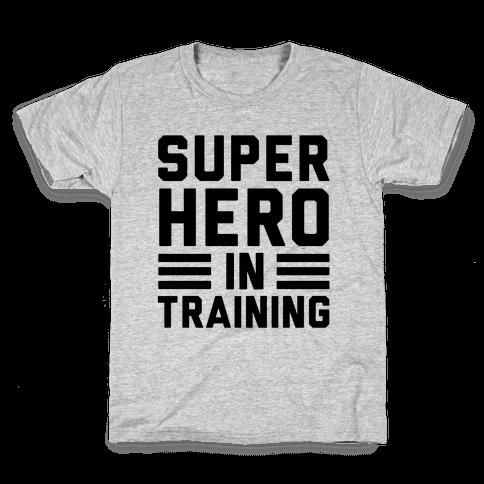 SuperHero In Training Kids T-Shirt