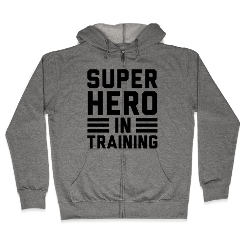 SuperHero In Training Zip Hoodie