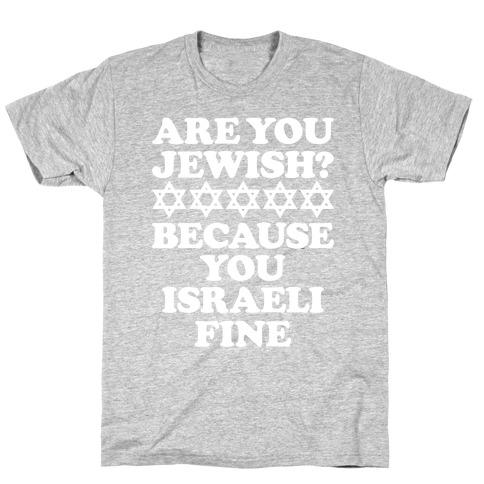 You Israeli Fine Mens T-Shirt