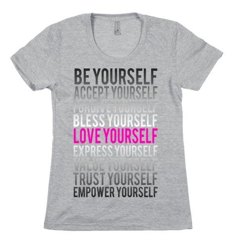 Love Yourself Womens T-Shirt