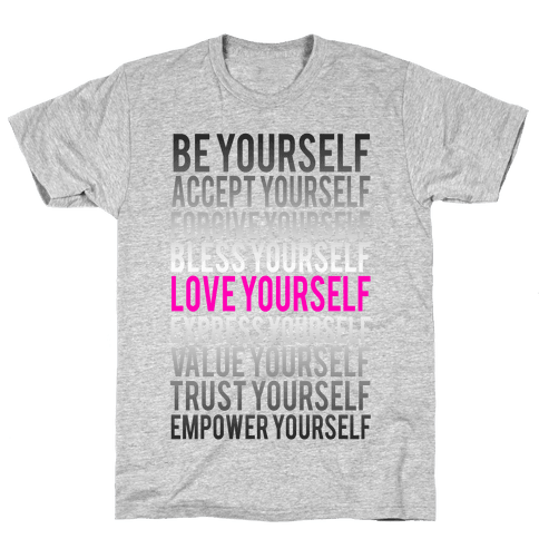 Love Yourself Mens T-Shirt