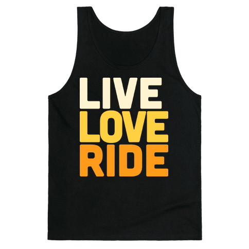 Live, Love, Ride Tank Top