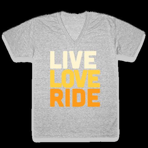 Live, Love, Ride V-Neck Tee Shirt
