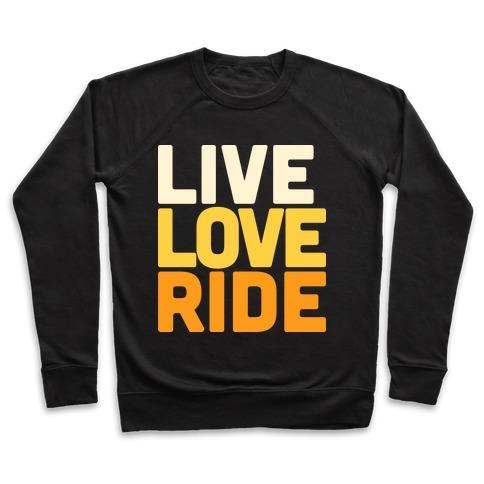 Live, Love, Ride Pullover