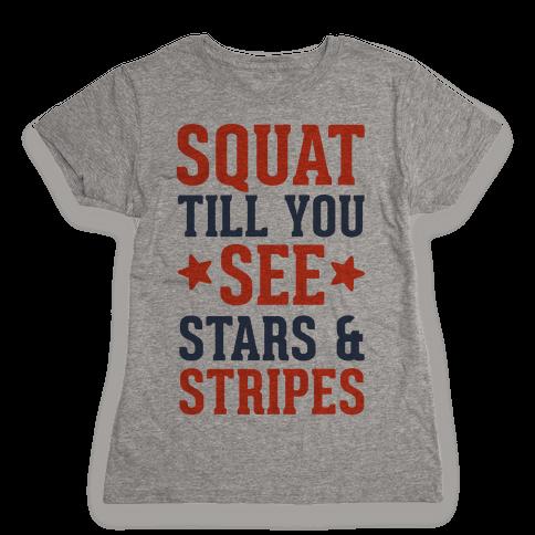 Squat Till You See Stars Womens T-Shirt