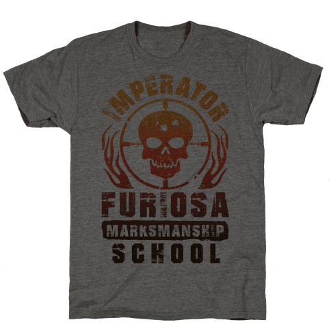 Imperator Furiosa Marksmanship School Mens T-Shirt